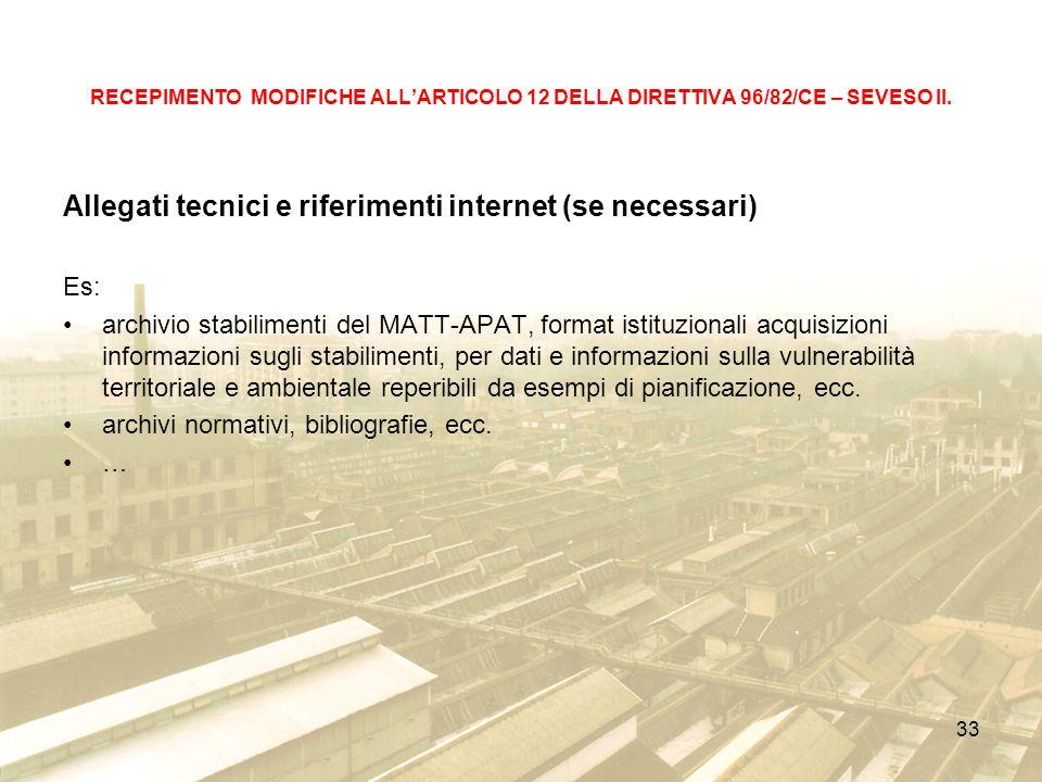 33 RECEPIMENTO MODIFICHE ALLARTICOLO 12 DELLA DIRETTIVA 96/82/CE – SEVESO II.