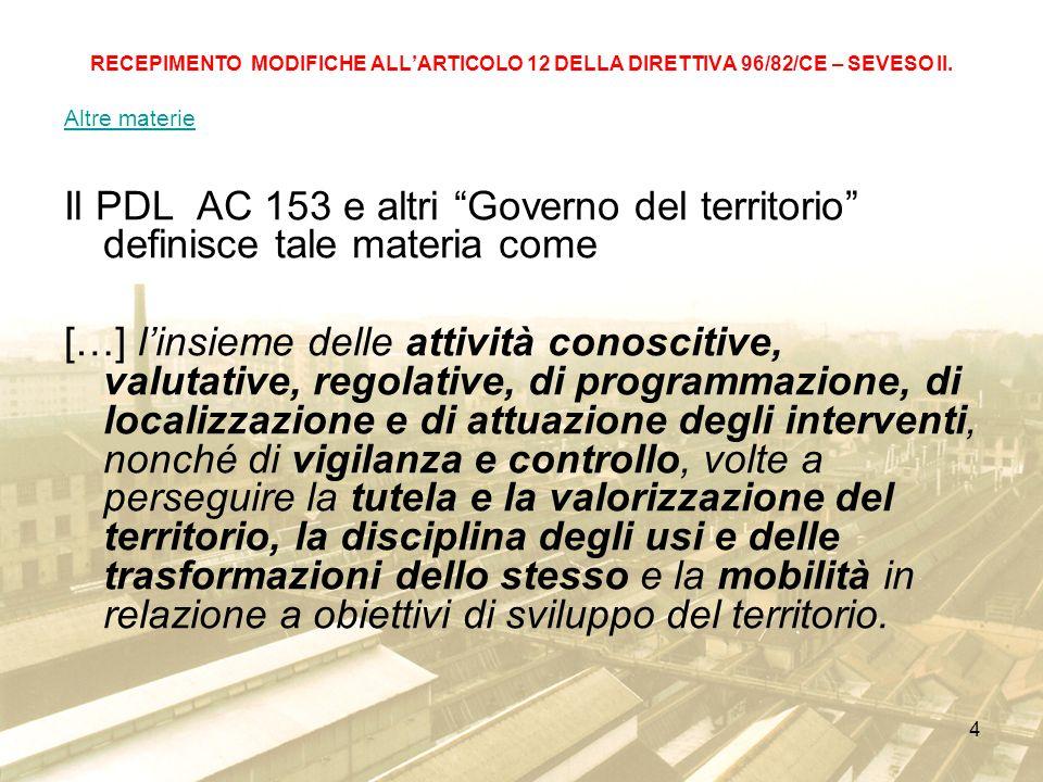 25 RECEPIMENTO MODIFICHE ALLARTICOLO 12 DELLA DIRETTIVA 96/82/CE – SEVESO II.