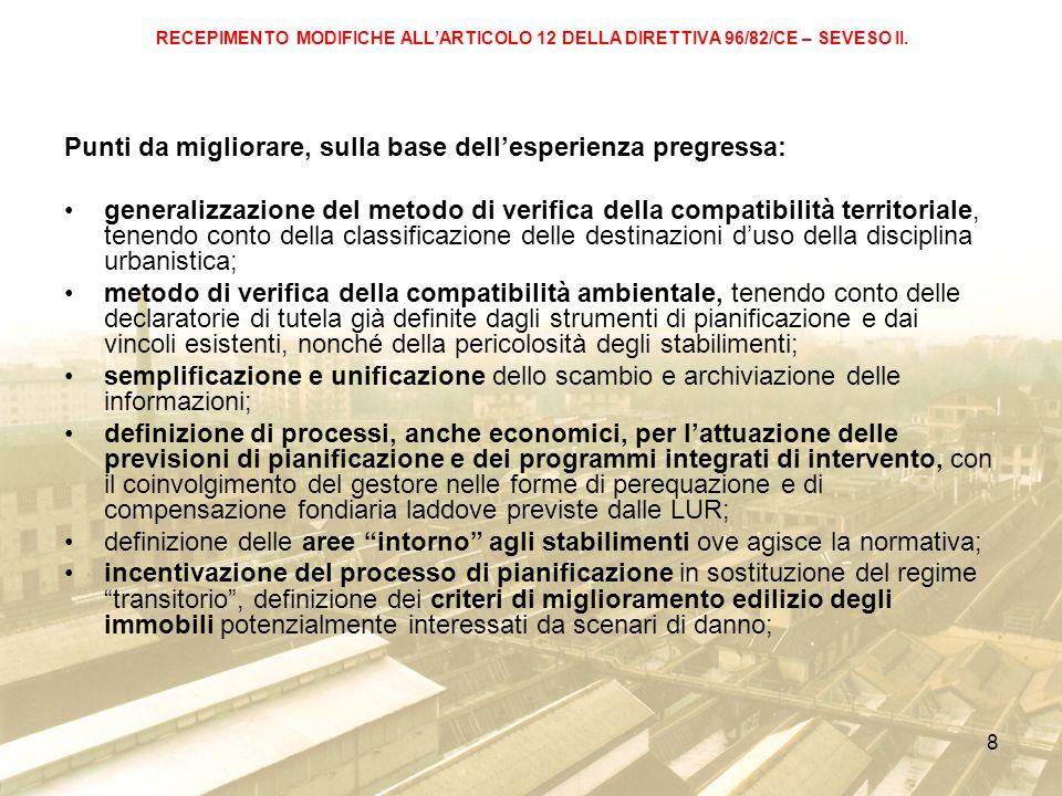 8 RECEPIMENTO MODIFICHE ALLARTICOLO 12 DELLA DIRETTIVA 96/82/CE – SEVESO II.