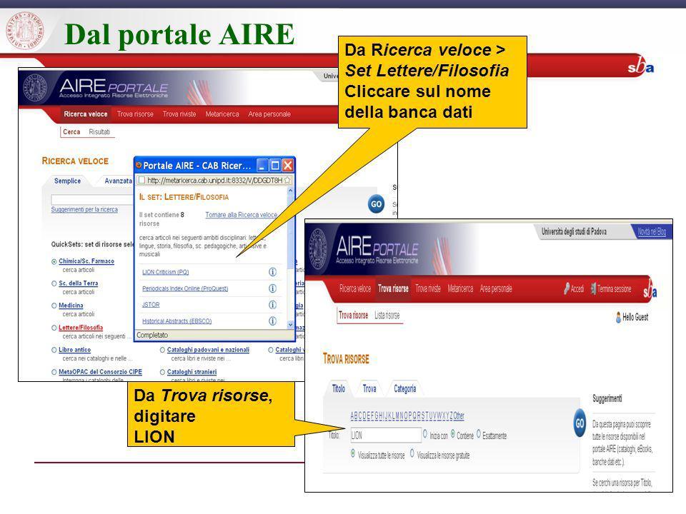 Dal portale AIRE Da Ricerca veloce > Set Lettere/Filosofia Cliccare sul nome della banca dati Da Trova risorse, digitare LION