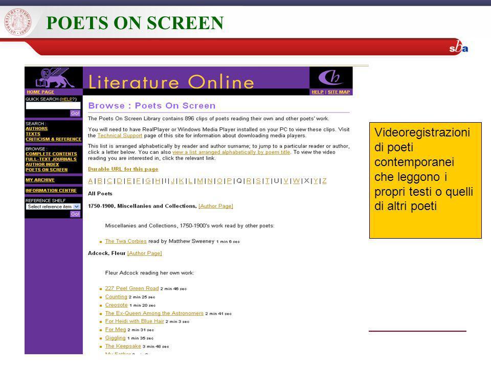 POETS ON SCREEN Videoregistrazioni di poeti contemporanei che leggono i propri testi o quelli di altri poeti