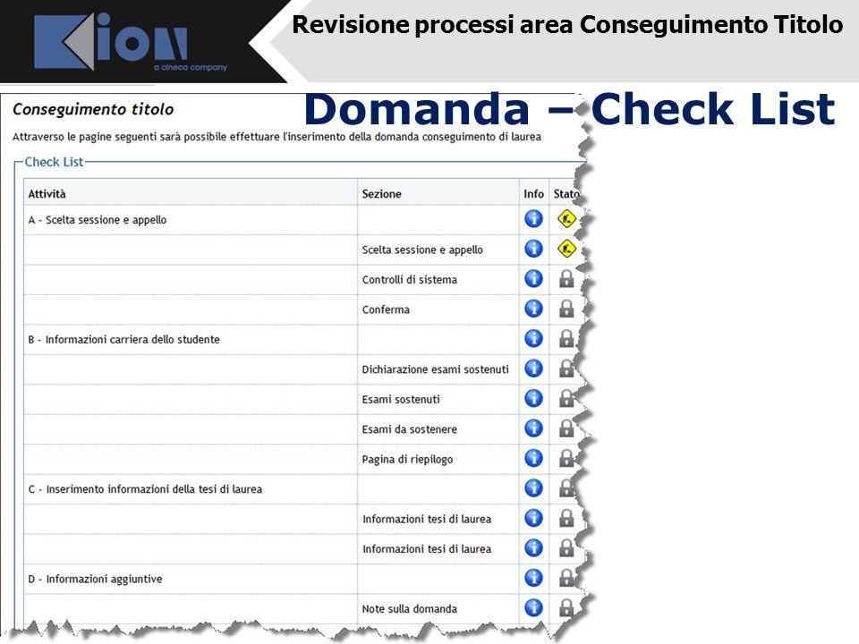 Revisione processi area Conseguimento Titolo Domanda – Check List