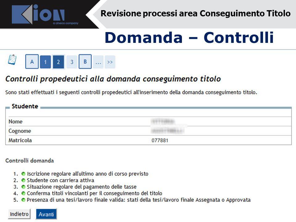 Domanda – Controlli Revisione processi area Conseguimento Titolo