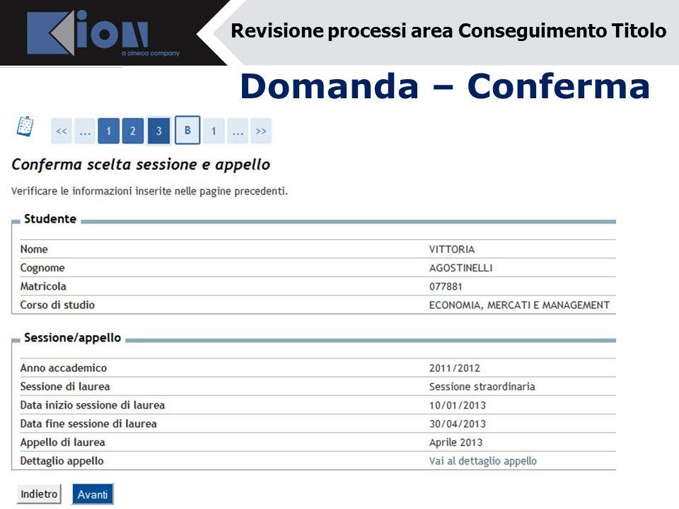 Domanda – Conferma Revisione processi area Conseguimento Titolo