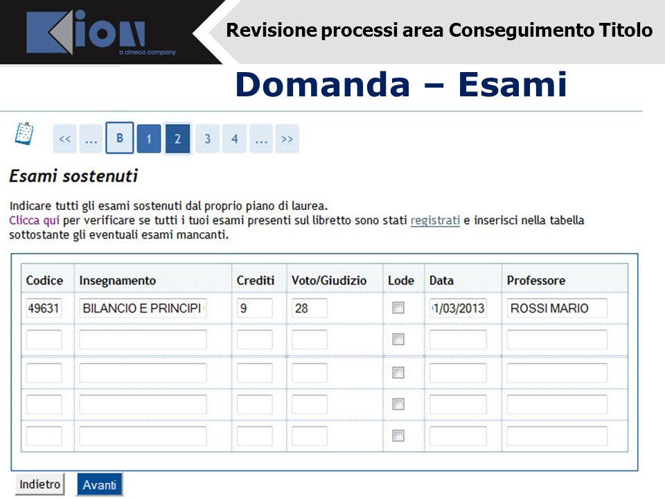 Domanda – Esami Revisione processi area Conseguimento Titolo