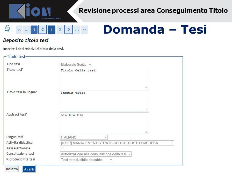 Domanda – Tesi Revisione processi area Conseguimento Titolo