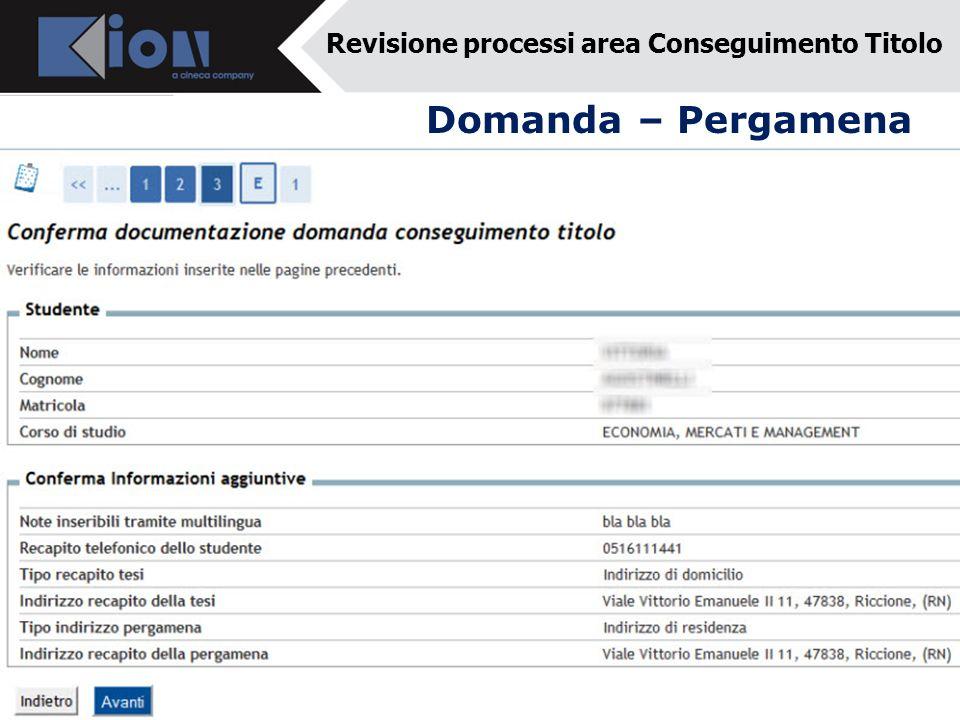 Domanda – Pergamena Revisione processi area Conseguimento Titolo