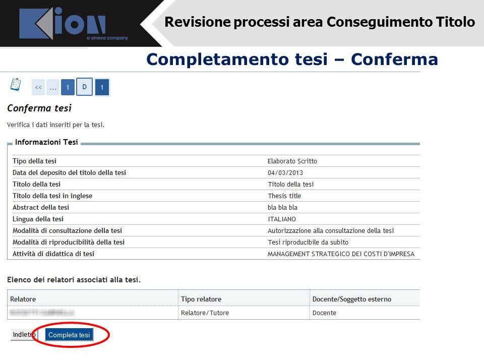 Completamento tesi – Conferma Revisione processi area Conseguimento Titolo