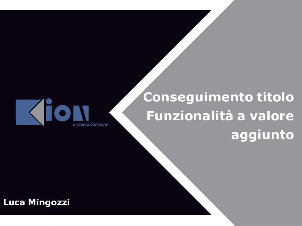 Conseguimento titolo Funzionalità a valore aggiunto Luca Mingozzi