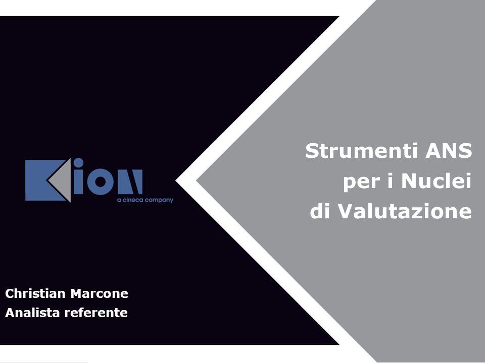 Strumenti ANS per i Nuclei di Valutazione Christian Marcone Analista referente