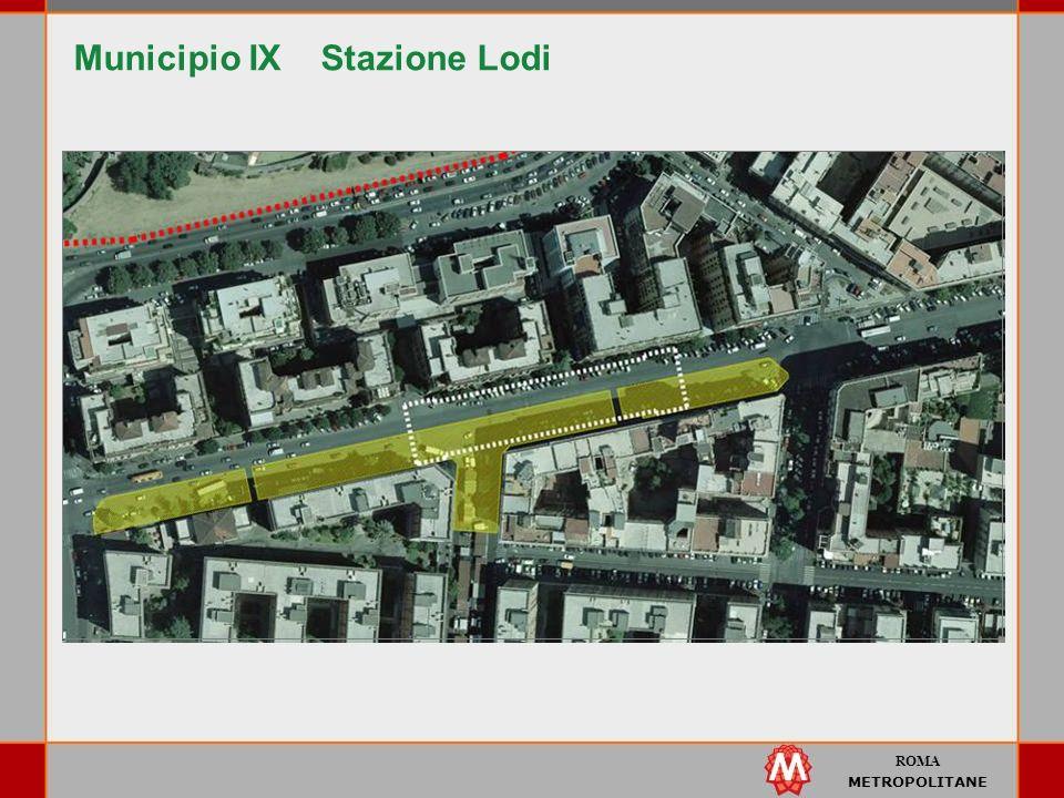 ROMA METROPOLITANE Municipio IX Stazione Lodi