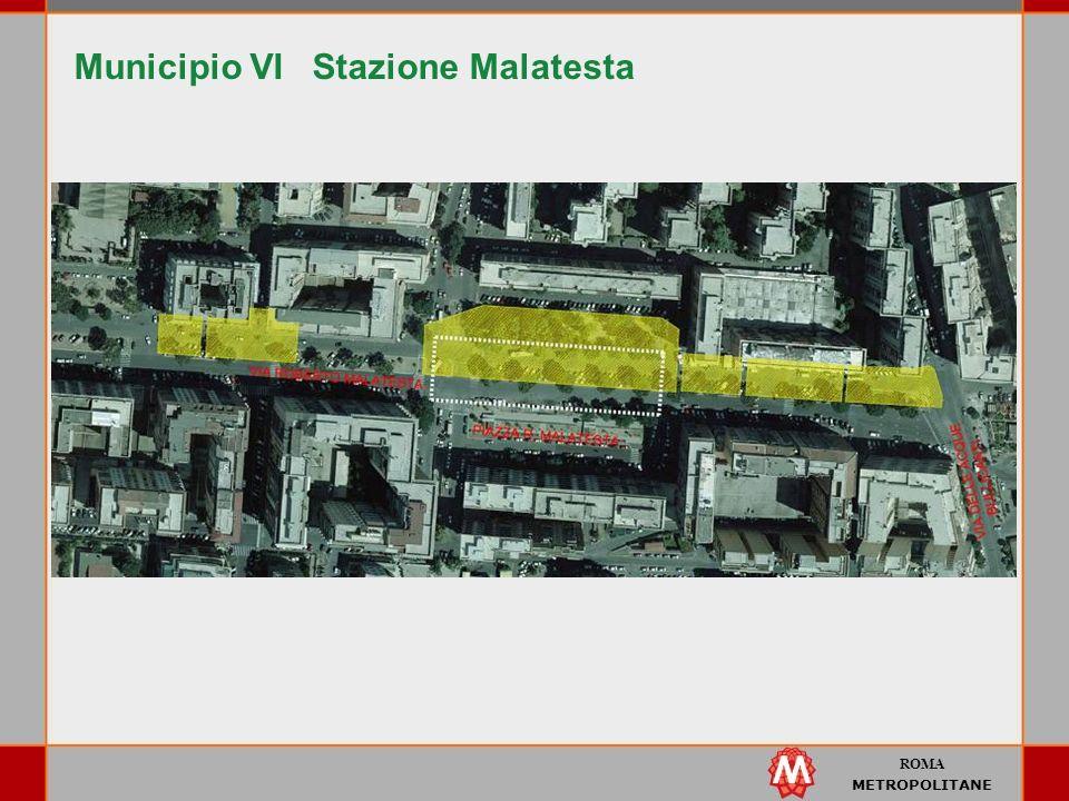 ROMA METROPOLITANE Municipio VI Stazione Malatesta