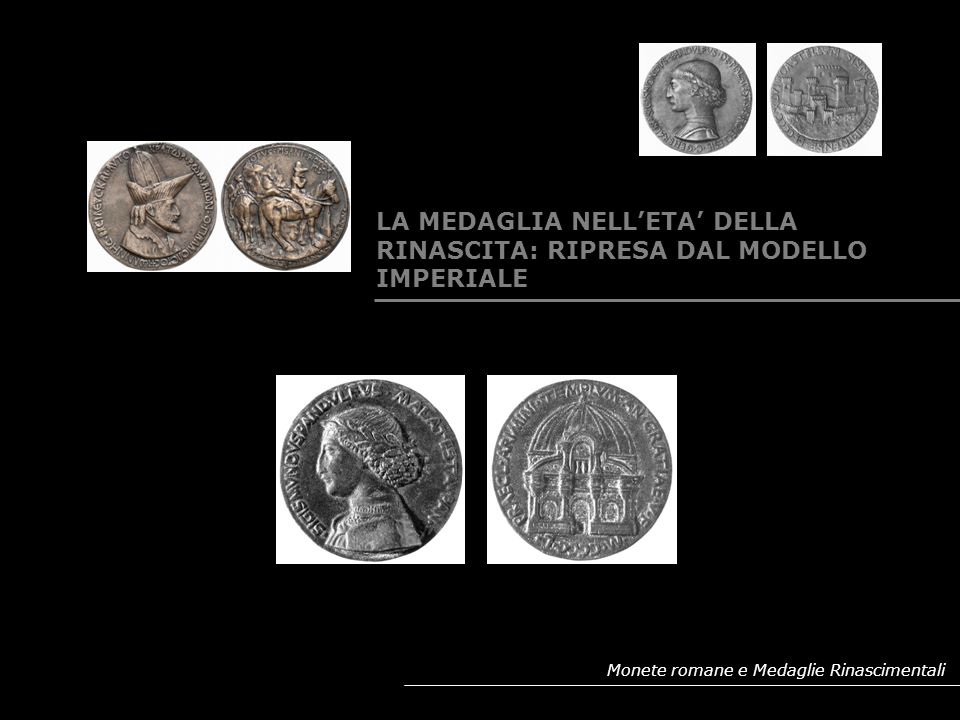 Monete romane e Medaglie Rinascimentali IL MEDAGLIERE MALATESTIANO