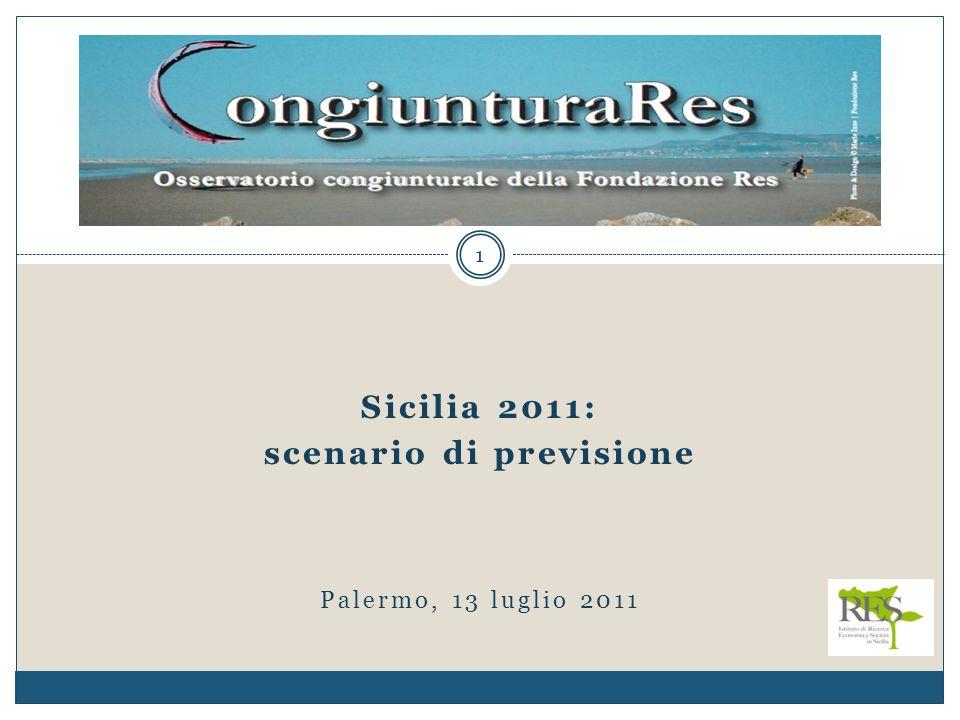1 Sicilia 2011: scenario di previsione Palermo, 13 luglio 2011