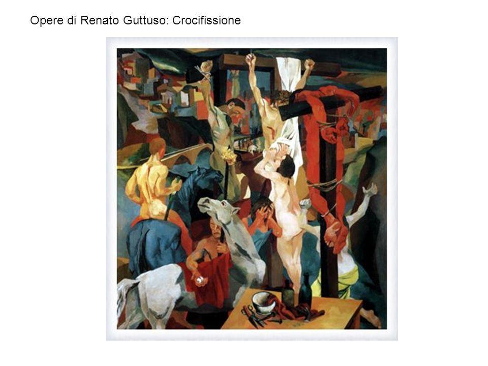 Opere di Renato Guttuso: Crocifissione