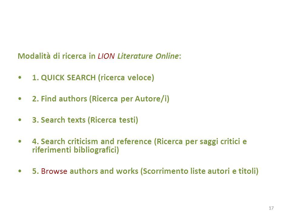 17 Modalità di ricerca in LION Literature Online: 1.
