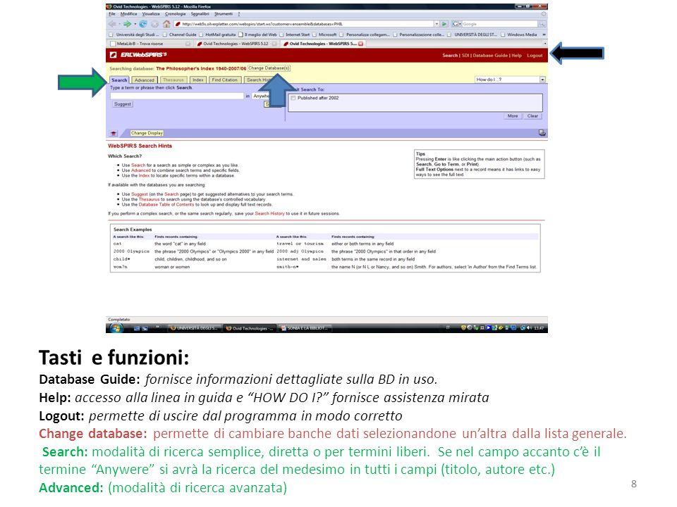 8 Tasti e funzioni: Database Guide: fornisce informazioni dettagliate sulla BD in uso.