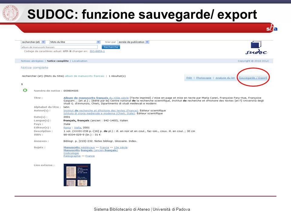 Sistema Bibliotecario di Ateneo | Università di Padova SUDOC: funzione sauvegarde/ export
