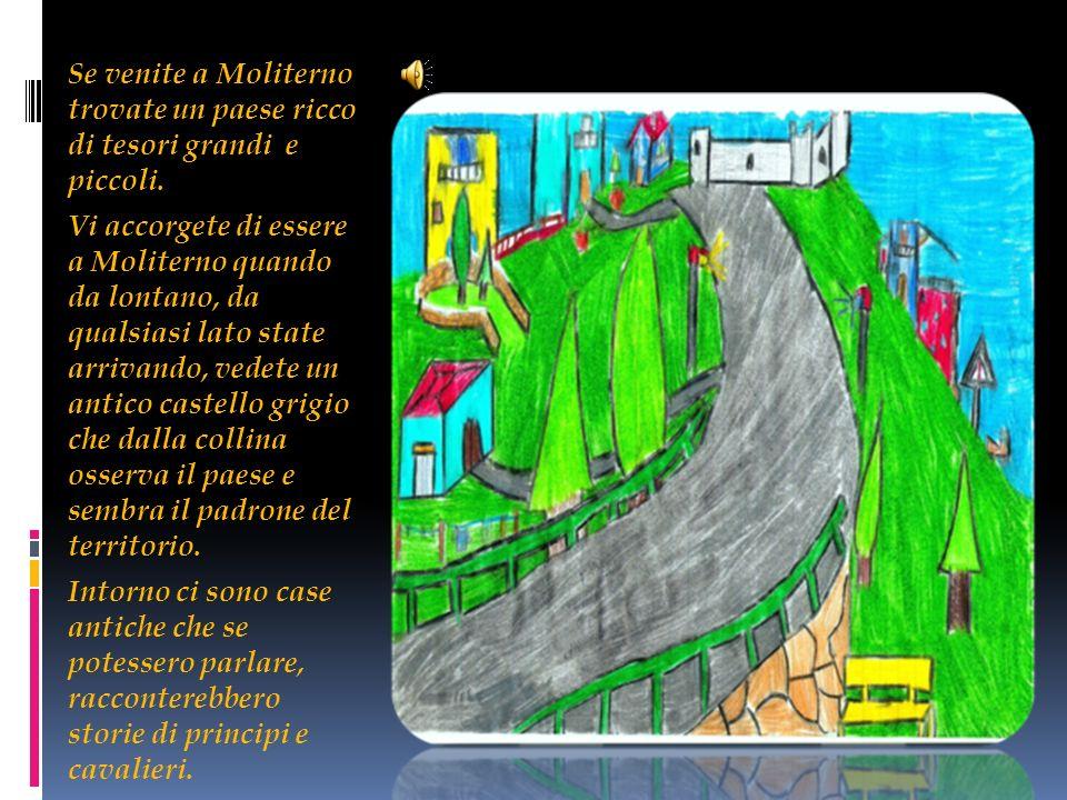 La classe 4ª A della scuola primaria, vuole far conoscere a tutti i tesori di Moliterno e in modo particolare il castello Moles Aeterna intreccio nel