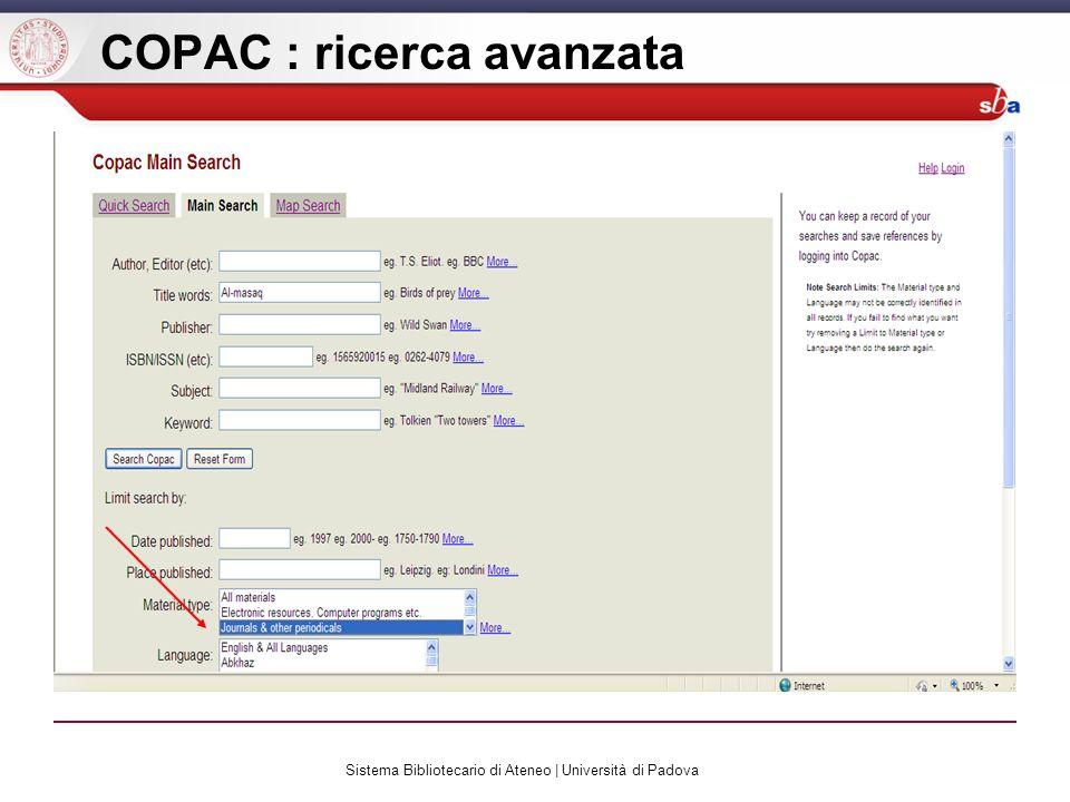 Sistema Bibliotecario di Ateneo | Università di Padova COPAC : ricerca avanzata