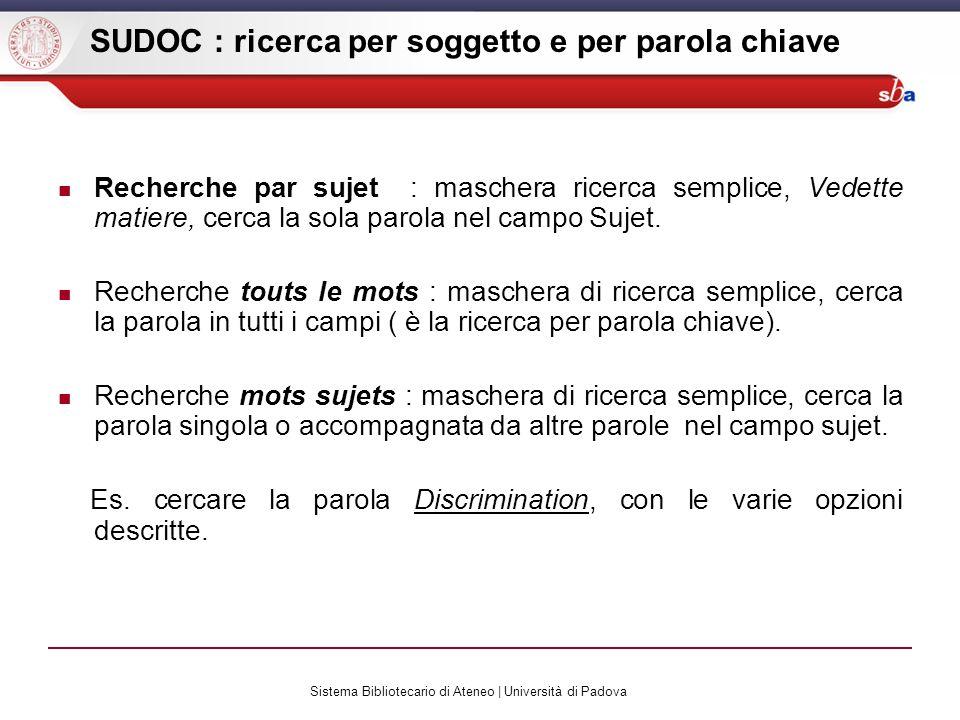 Sistema Bibliotecario di Ateneo | Università di Padova SUDOC : ricerca per soggetto e per parola chiave Recherche par sujet : maschera ricerca semplic