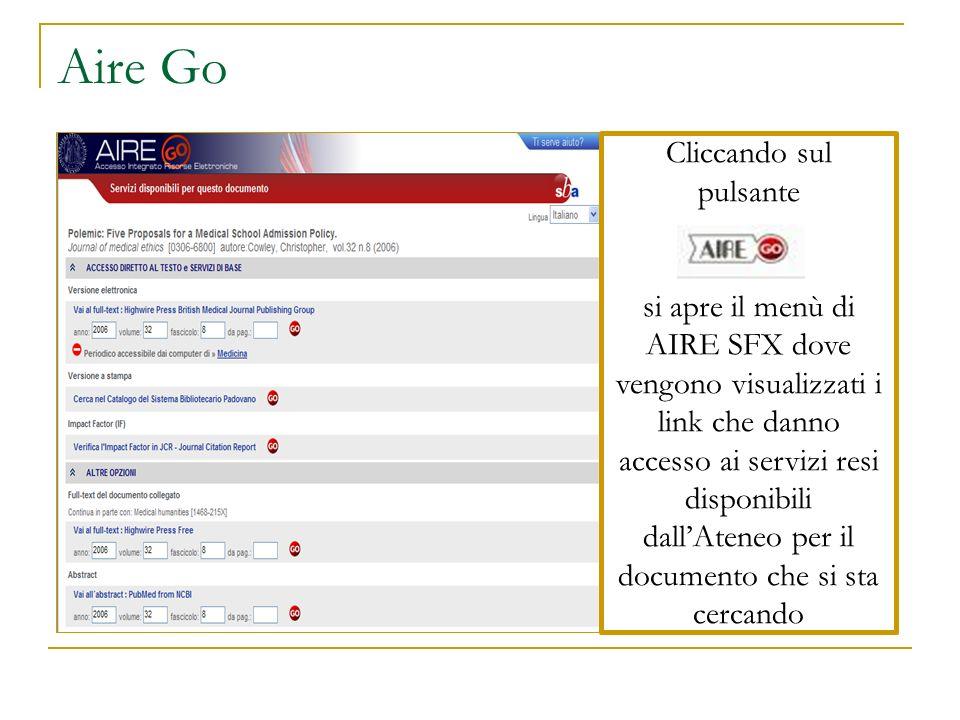 Aire Go Cliccando sul pulsante si apre il menù di AIRE SFX dove vengono visualizzati i link che danno accesso ai servizi resi disponibili dallAteneo p