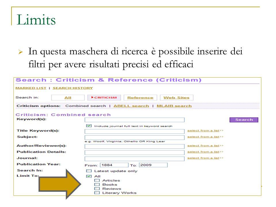 Limits In questa maschera di ricerca è possibile inserire dei filtri per avere risultati precisi ed efficaci
