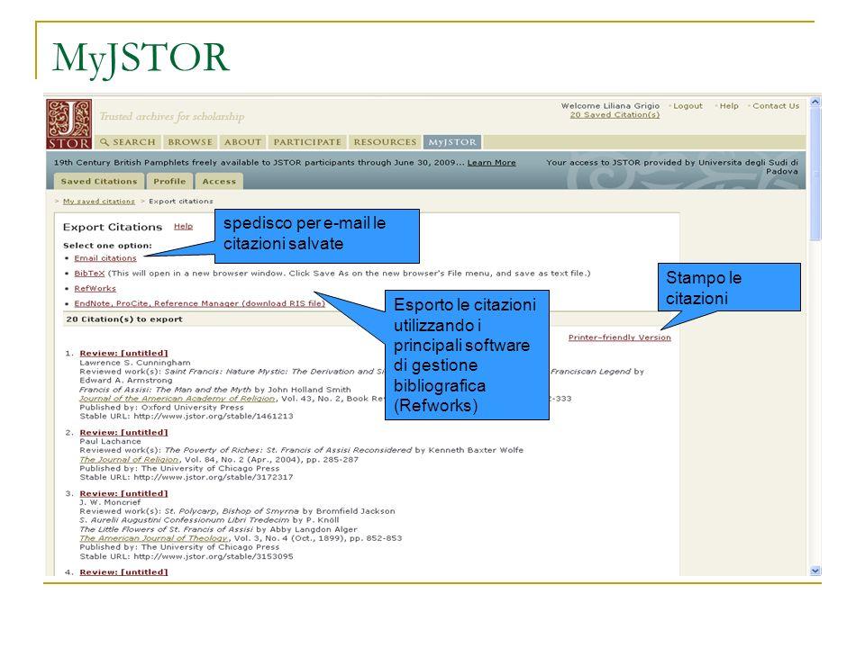MyJSTOR spedisco per e-mail le citazioni salvate Stampo le citazioni Esporto le citazioni utilizzando i principali software di gestione bibliografica