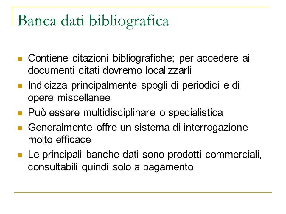 MLA International Bibliography Banca dati bibliografica relativa agli studi letterari e linguistici.