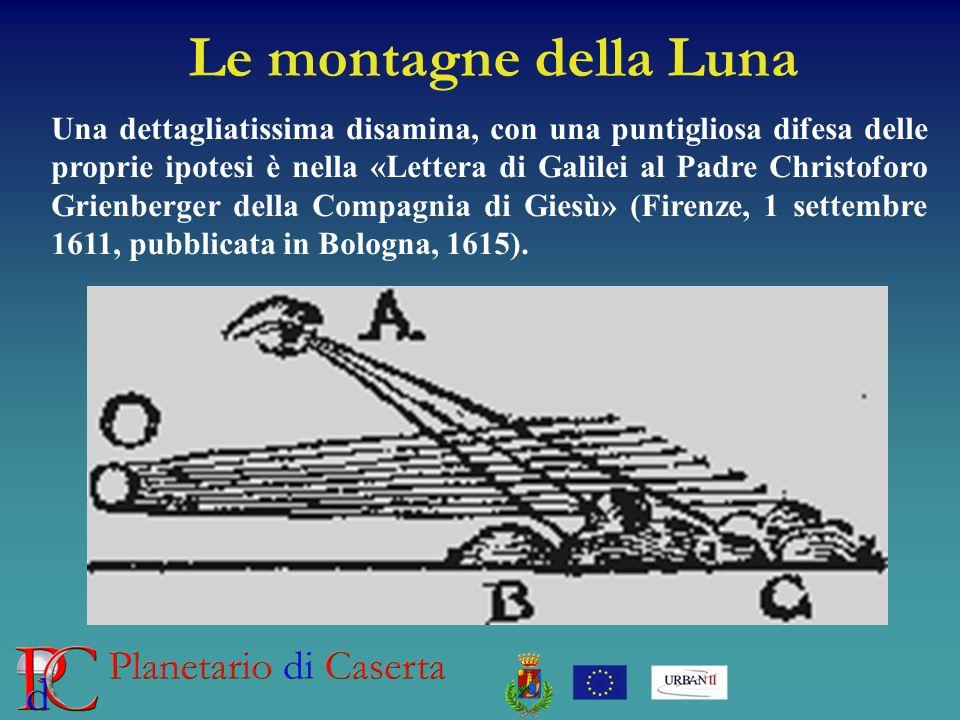 Le montagne della Luna Una dettagliatissima disamina, con una puntigliosa difesa delle proprie ipotesi è nella «Lettera di Galilei al Padre Christoforo Grienberger della Compagnia di Giesù» (Firenze, 1 settembre 1611, pubblicata in Bologna, 1615).