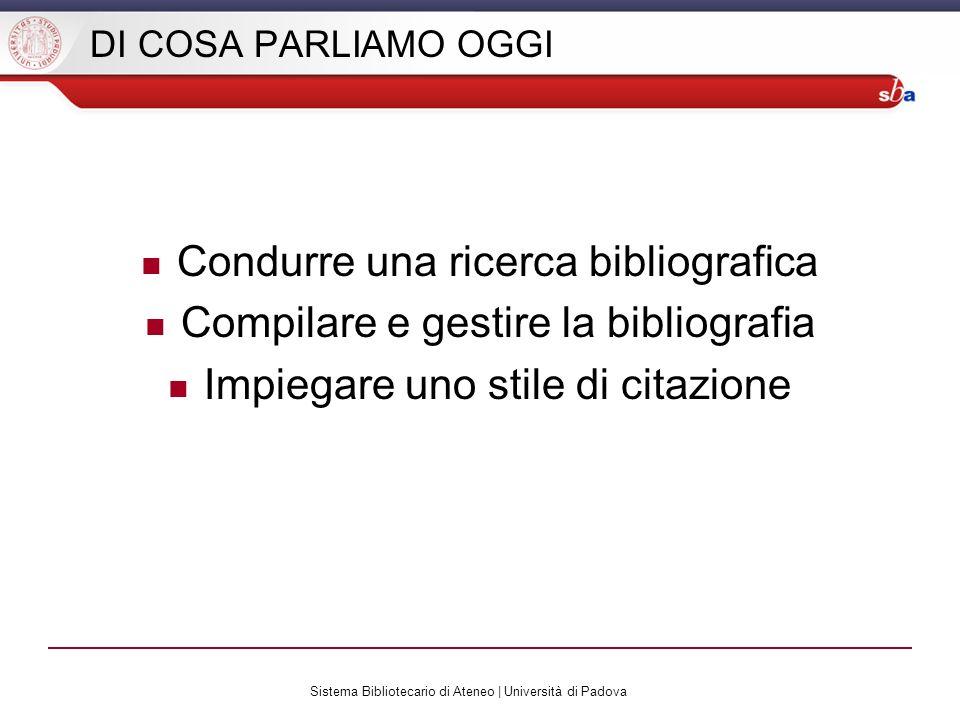 Sistema Bibliotecario di Ateneo | Università di Padova In bibliografia: sistema americano autore-data [Chicago B] Autore [COGNOME, N.], (Data).