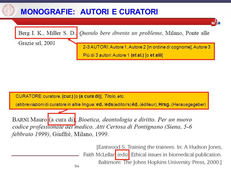 Sistema Bibliotecario di Ateneo | Università di Padova MONOGRAFIE: AUTORI E CURATORI 2-3 AUTORI: Autore 1, Autore 2 [in ordine di cognome], Autore 3 P