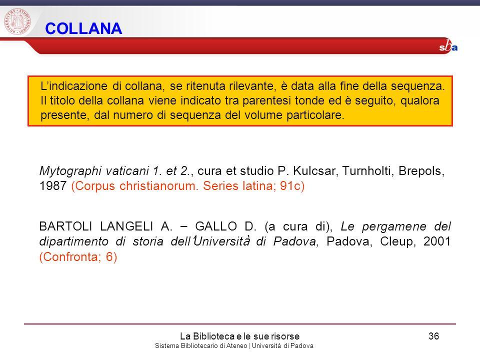Sistema Bibliotecario di Ateneo | Università di Padova COLLANA Mytographi vaticani 1. et 2., cura et studio P. Kulcsar, Turnholti, Brepols, 1987 (Corp