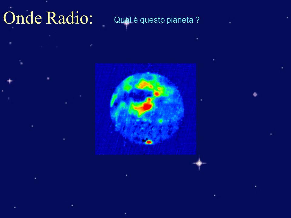 Onde Radio: Qual è questo pianeta ?