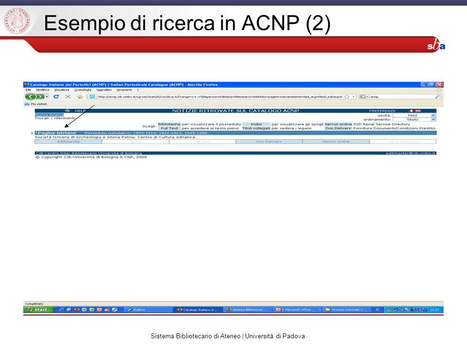 Sistema Bibliotecario di Ateneo | Università di Padova Esempio di ricerca in ACNP (2)