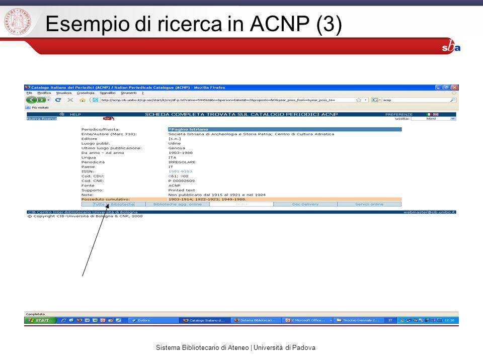 Sistema Bibliotecario di Ateneo | Università di Padova Esempio di ricerca in ACNP (3)
