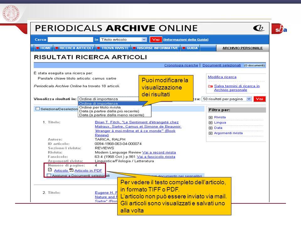 Puoi modificare la visualizzazione dei risultati Per vedere il testo completo dellarticolo, in formato TIFF o PDF.