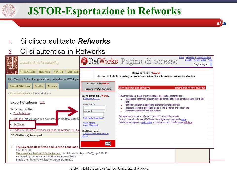 JSTOR-Esportazione in Refworks 1. Si clicca sul tasto Refworks 2.