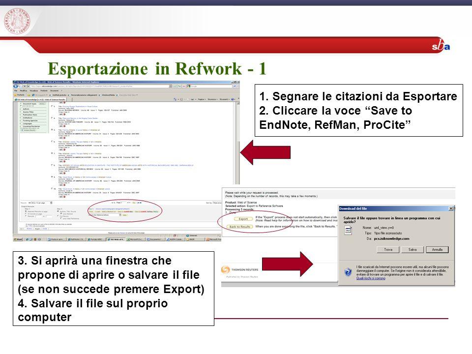 Esportazione in Refwork - 1 1. Segnare le citazioni da Esportare 2.