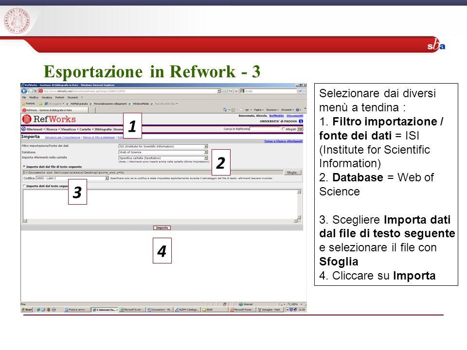 Esportazione in Refwork - 3 Selezionare dai diversi menù a tendina : 1.