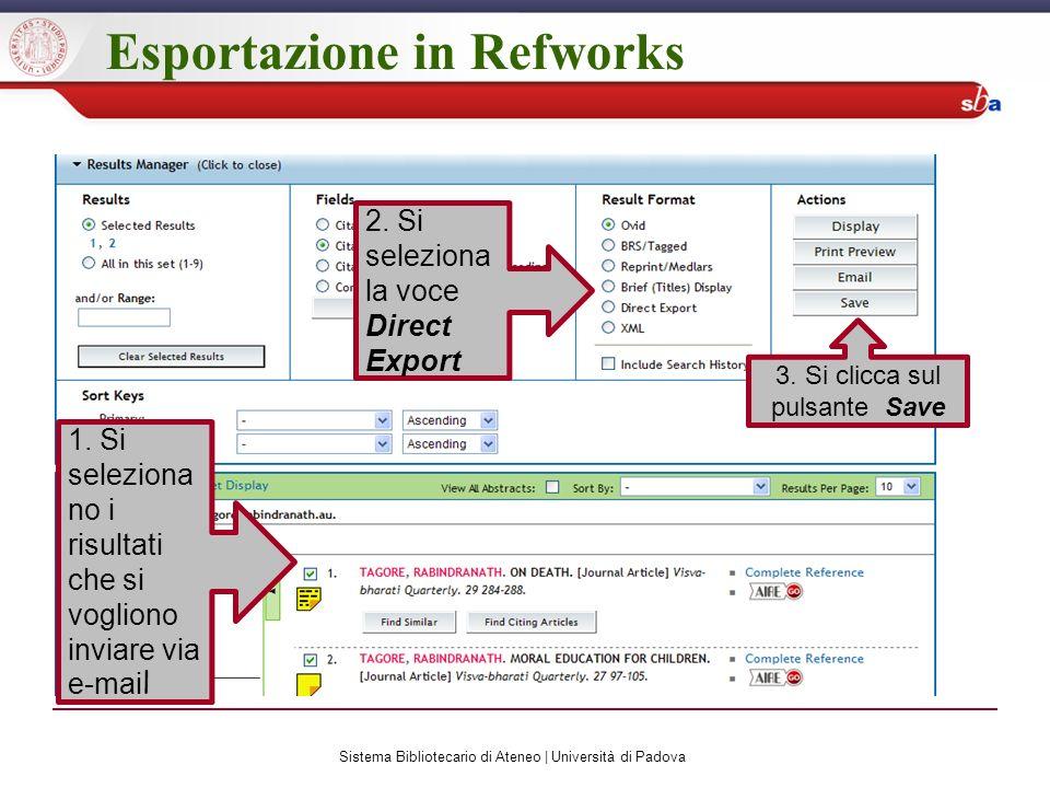 Esportazione in Refworks 1. Si seleziona no i risultati che si vogliono inviare via e-mai l 2.