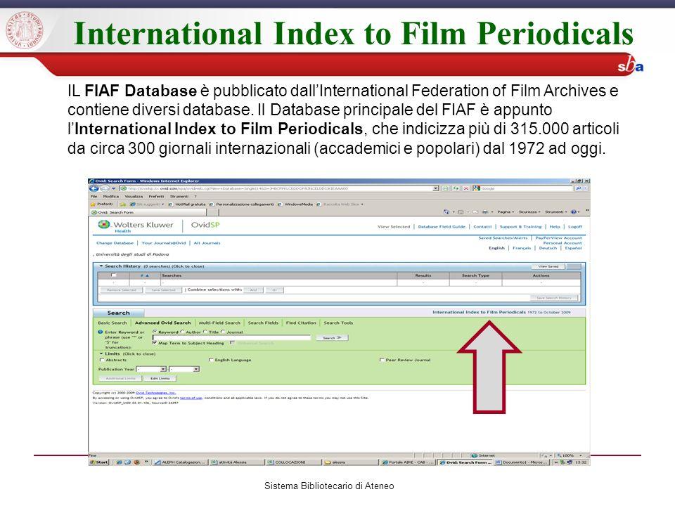 International Index to Film Periodicals Sistema Bibliotecario di Ateneo IL FIAF Database è pubblicato dallInternational Federation of Film Archives e