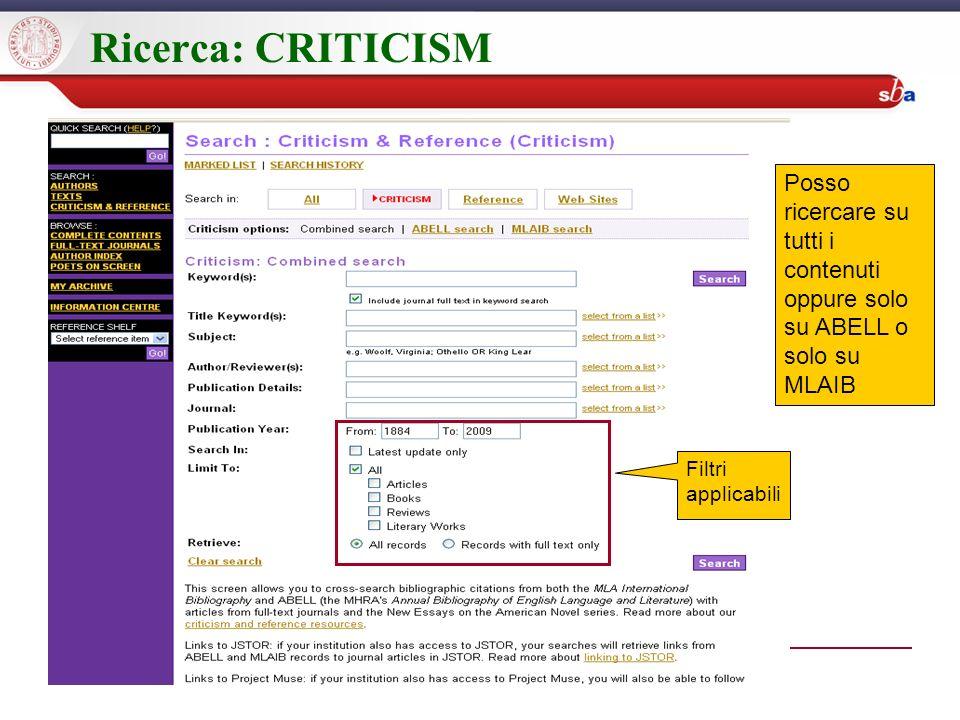 Ricerca: CRITICISM Posso ricercare su tutti i contenuti oppure solo su ABELL o solo su MLAIB Filtri applicabili