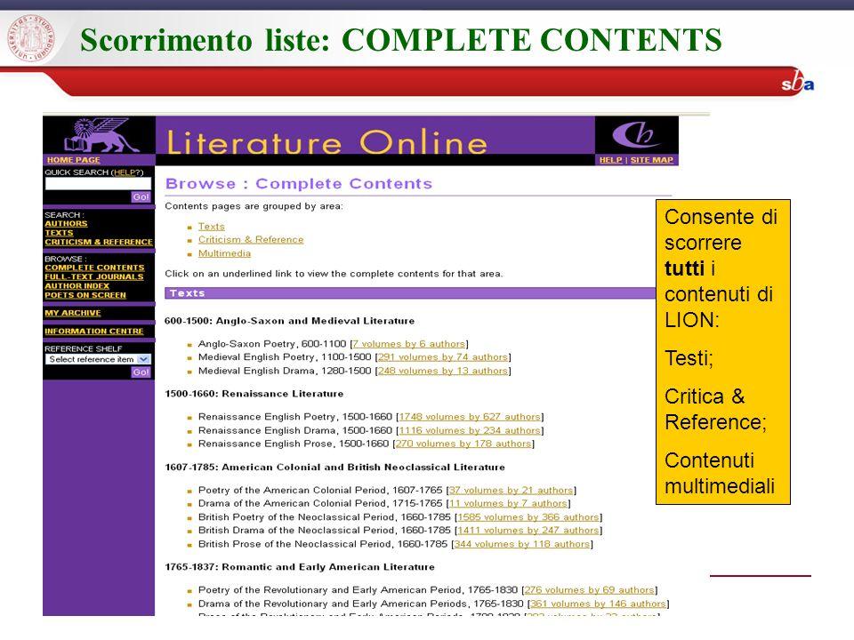 Scorrimento liste: COMPLETE CONTENTS Consente di scorrere tutti i contenuti di LION: Testi; Critica & Reference; Contenuti multimediali