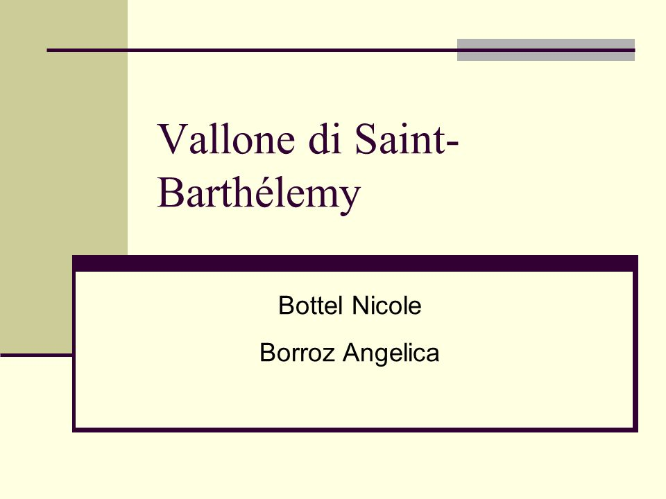 Vallone di Saint- Barthélemy Bottel Nicole Borroz Angelica