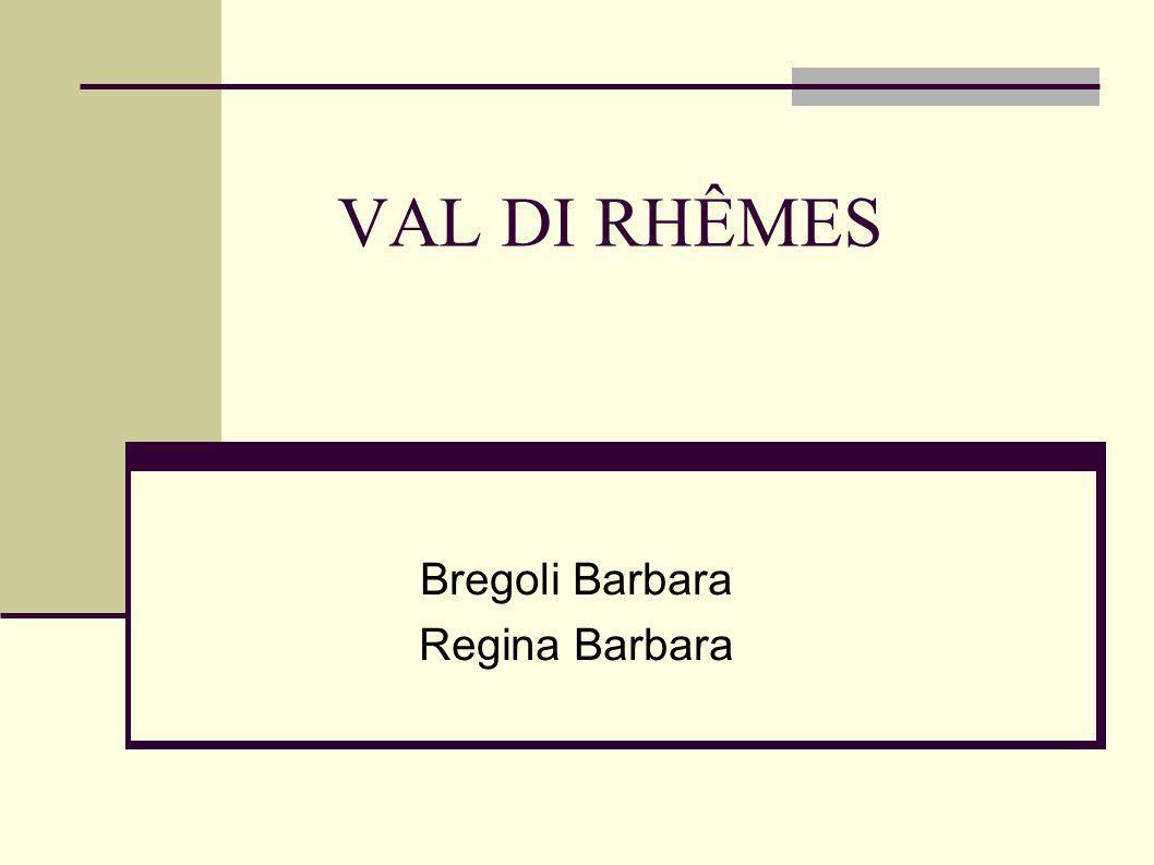 VAL DI RHÊMES Bregoli Barbara Regina Barbara