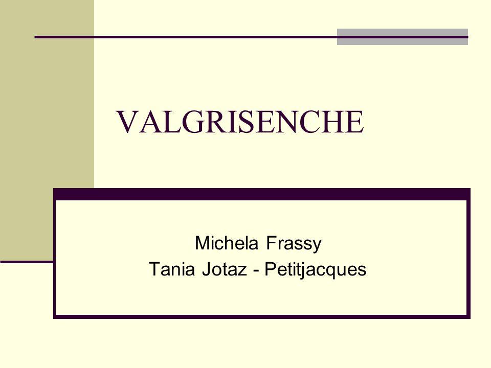 VALGRISENCHE Michela Frassy Tania Jotaz - Petitjacques