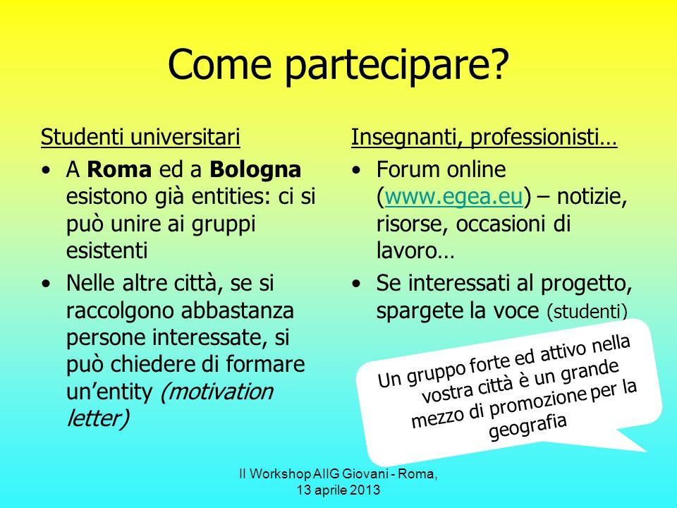 II Workshop AIIG Giovani - Roma, 13 aprile 2013 Come partecipare.