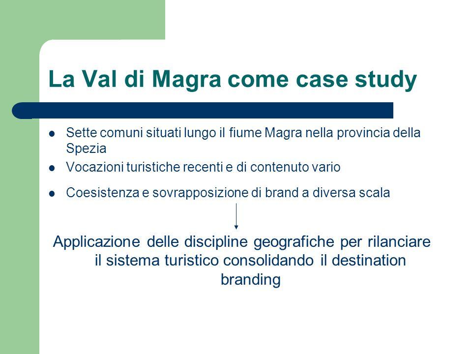 La Val di Magra come case study Sette comuni situati lungo il fiume Magra nella provincia della Spezia Vocazioni turistiche recenti e di contenuto var
