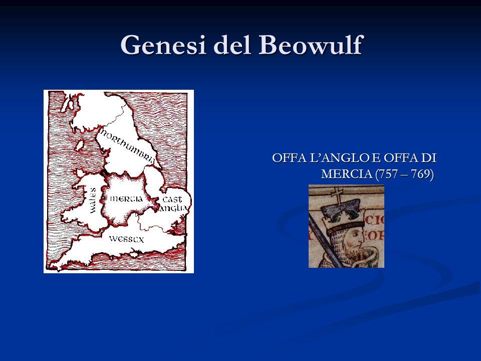 OFFA LANGLO E OFFA DI MERCIA (757 – 769) OFFA LANGLO E OFFA DI MERCIA (757 – 769)